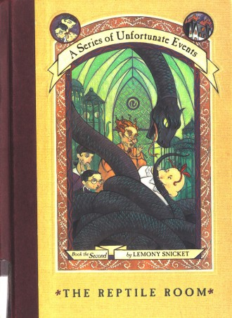 A Series of Unfortunate Events: The Reptile Room (Book 2)