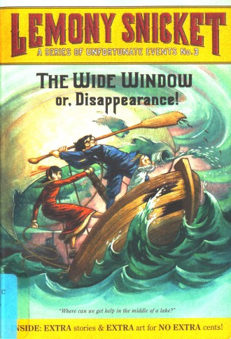 A Series of Unfortunate Events: The Wide Window (Book 3)
