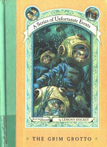 A Series of Unfortunate Events: The Grim Grotto (Book 11)