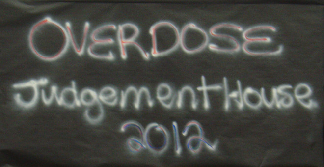 OVERDOSE - Judgement House 2012