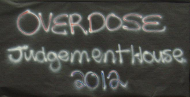 OVERDOSE - Judgement House 2012