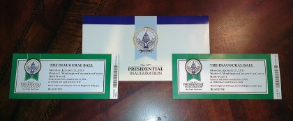 Tickets to the inaugural ball!