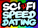Pssst... Sci-Fi Speed Dating costs $20.